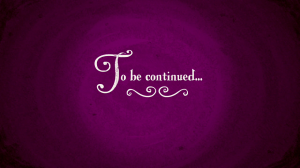 -To_be_continued...-_S02E25